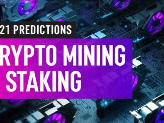 Bitcoin & Cryptocurrency Mining 2021 Forecast & Predictions